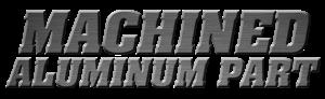 machined aluminum part