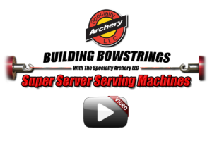 Building Bowstring With The Super Server Serving Machines